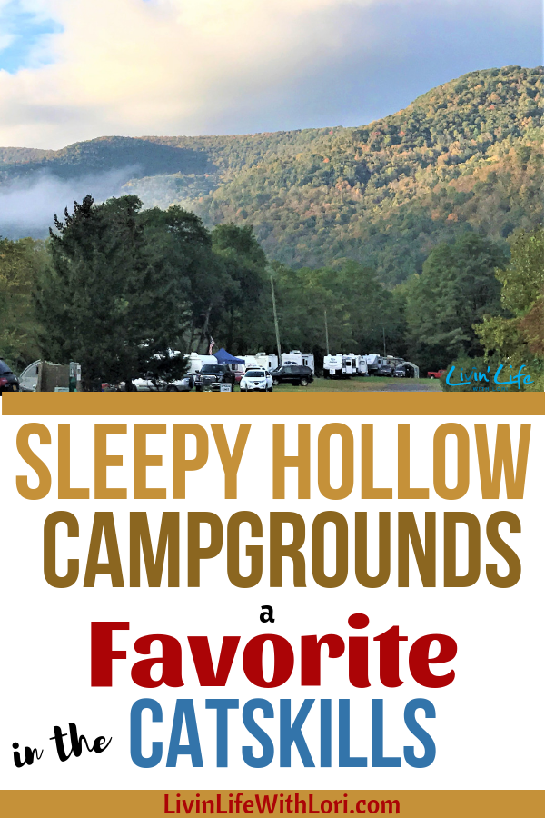 Sleepy Hollow Campgrounds A Favorite RV Campground in the Catskill Mountains of New York. #rv #rvliving #rvlifestyle #rvtravel #rving