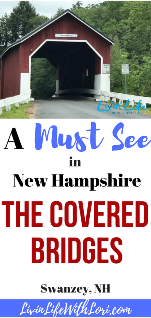 A Must See in New Hampshire The Covered Bridges