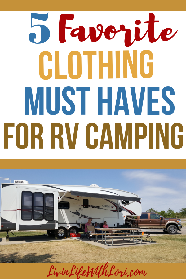 5 Favorite Clothing Must Haves For RV Camping