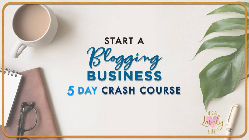 Start A Blogging Business 5 Day Crash Course