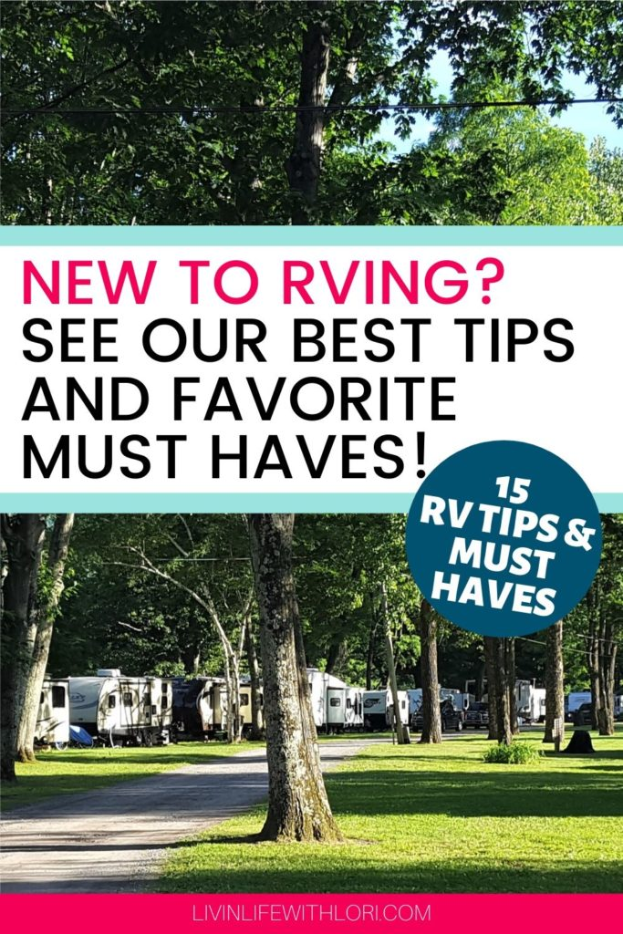 15 RV Tips and Our Favorite Must Haves For New RVers