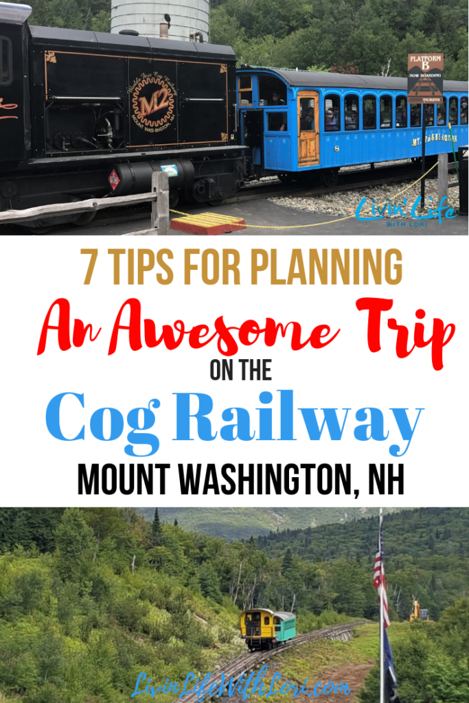 7 Tips For Planning An Awesome Trip on the Cog Railway Mount Washington