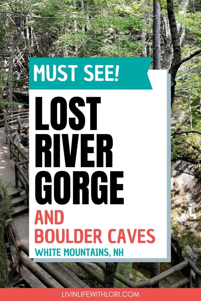 Lost River Gorge and Boulder Caves A Must See In New Hampshire
