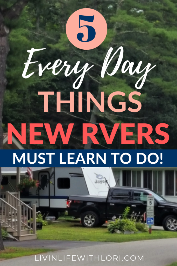 5 Everday Things New RVers Must Learn To Do