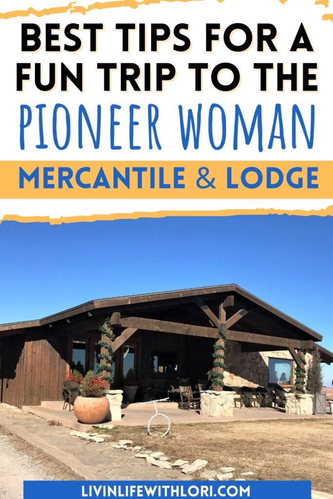 Tips For Visiting The Pioneer Woman Mercantile