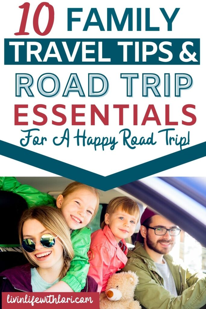 Family Travel Tips and Road Trip Essentials