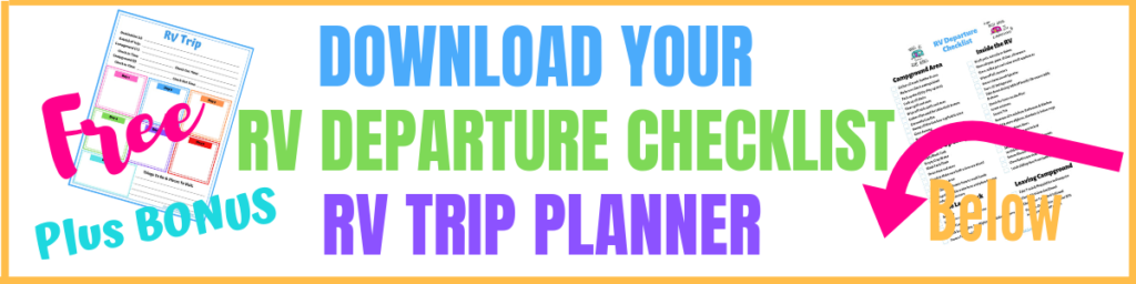 RV Departure Checklist and RV Trip Planner