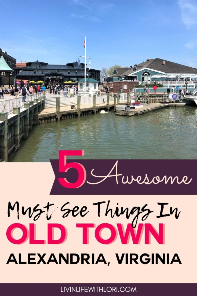 Must See Things In Old Town Alexandria Virginia