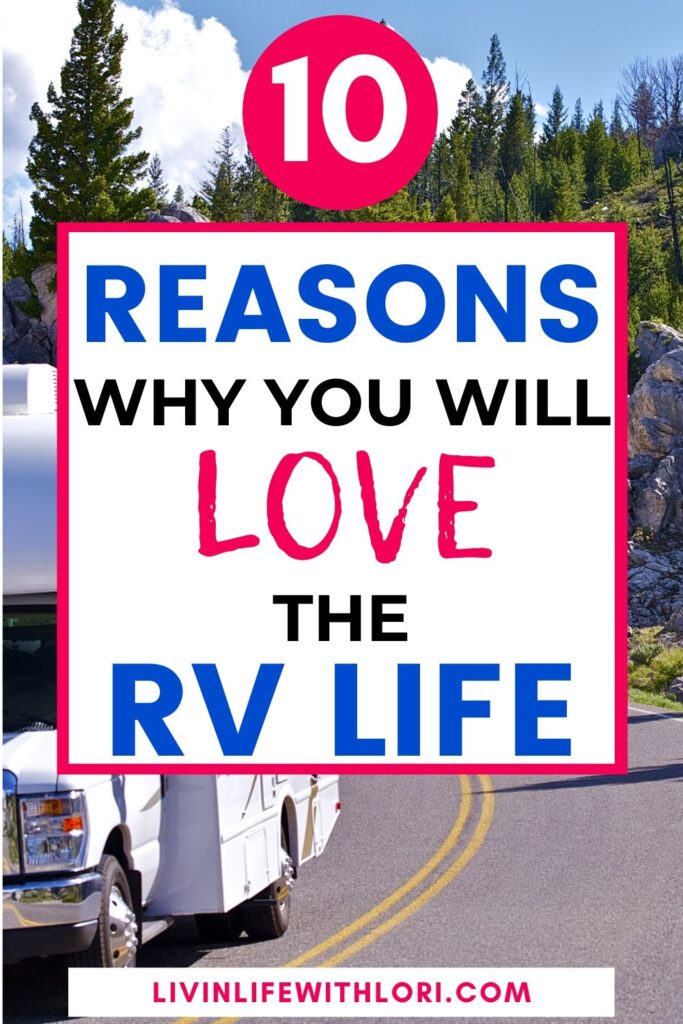 why you will LOVE RV Life
