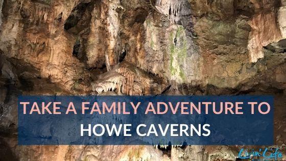 Howe Caverns Family Adventure