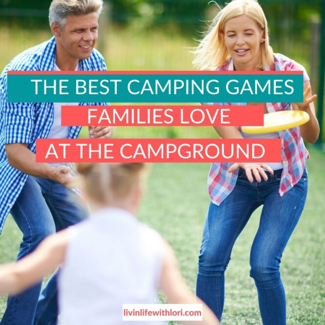 Fun Camping Games For Families At The Campground