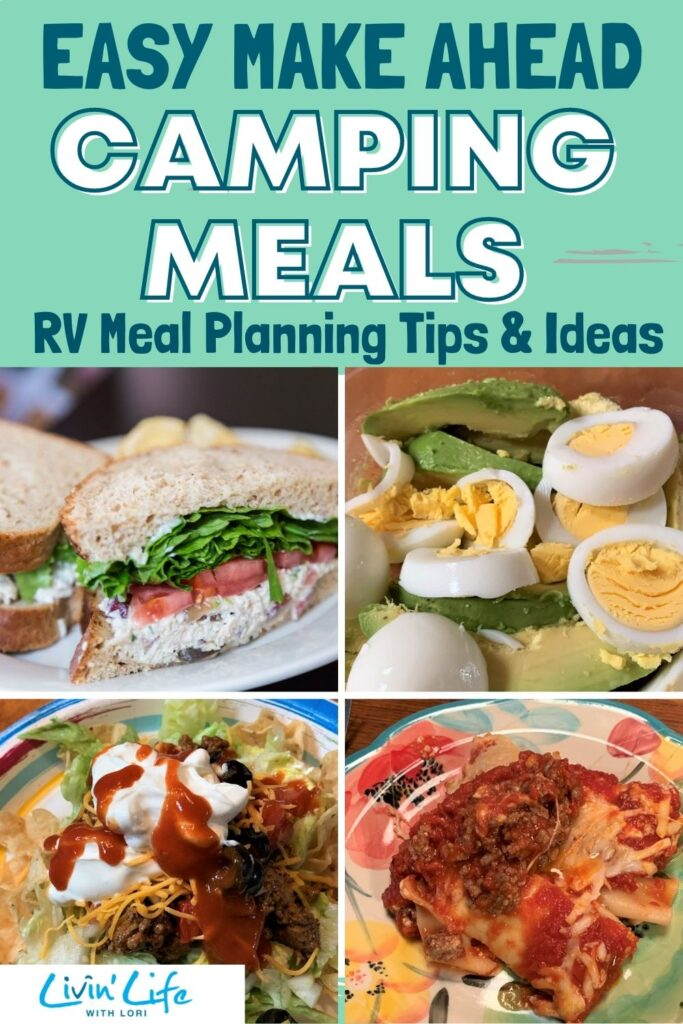 Easy Make Ahead RV Camping Meals