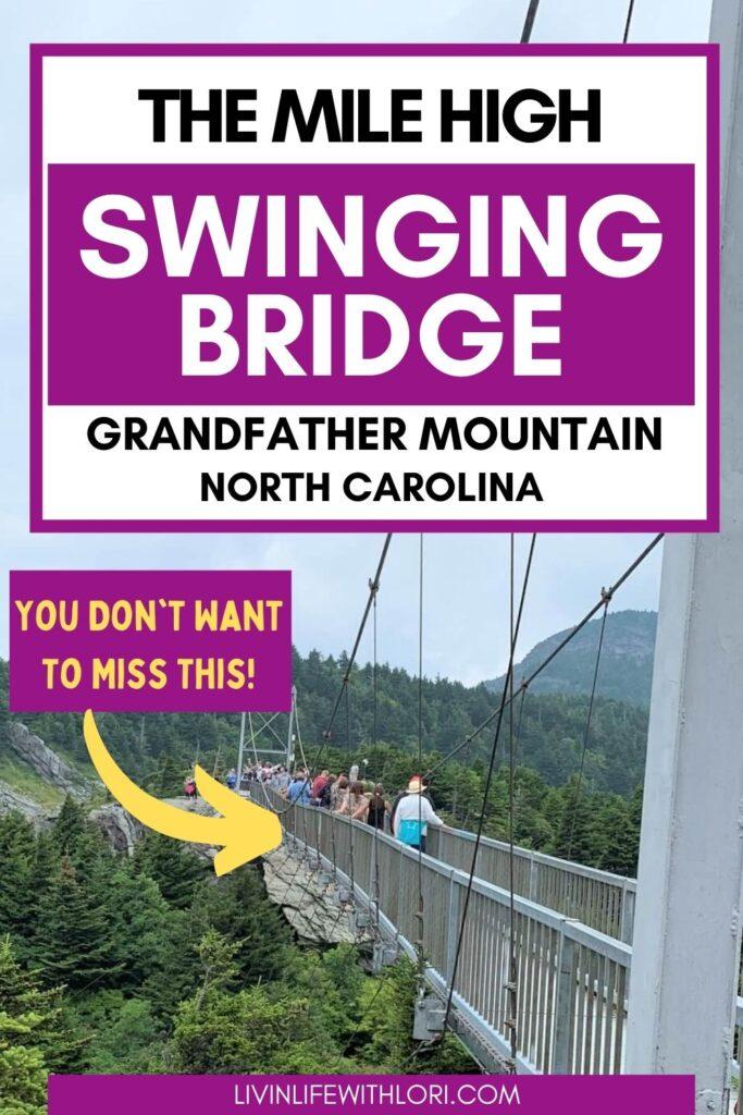 Mile High Swinging Bridge Grandfather Mountain